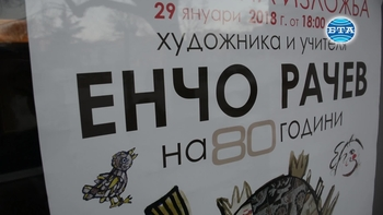 Художникът Енчо Рачев представя изложба по повод 80-годишнината си
